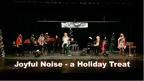 Photograph of 'Joyful Noise - a Holiday Treat' performers